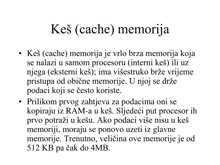Keš (cache) memorija