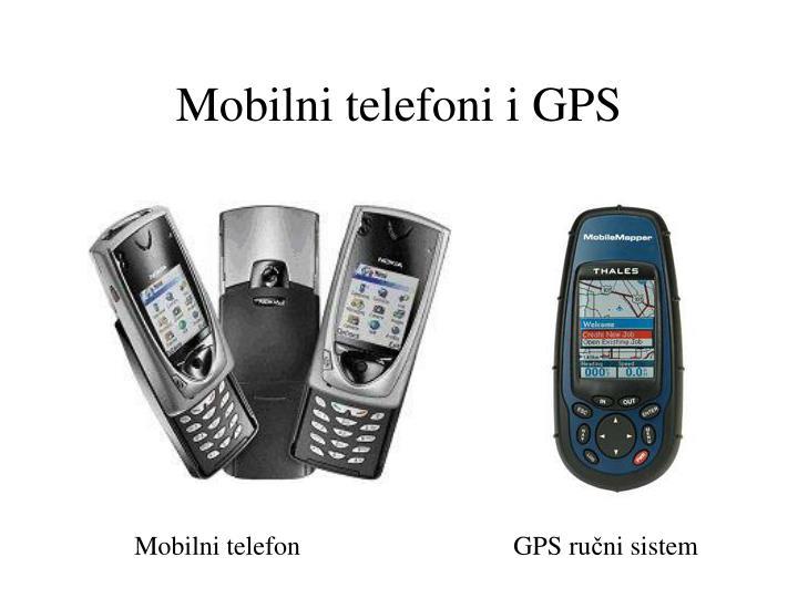 Mobilni telefoni i GPS