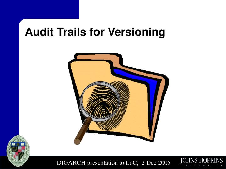 Audit Trails for Versioning