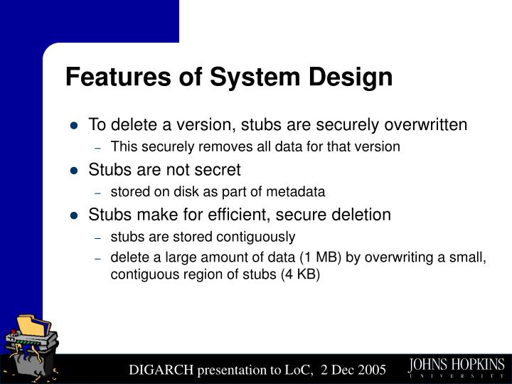 Features of System Design