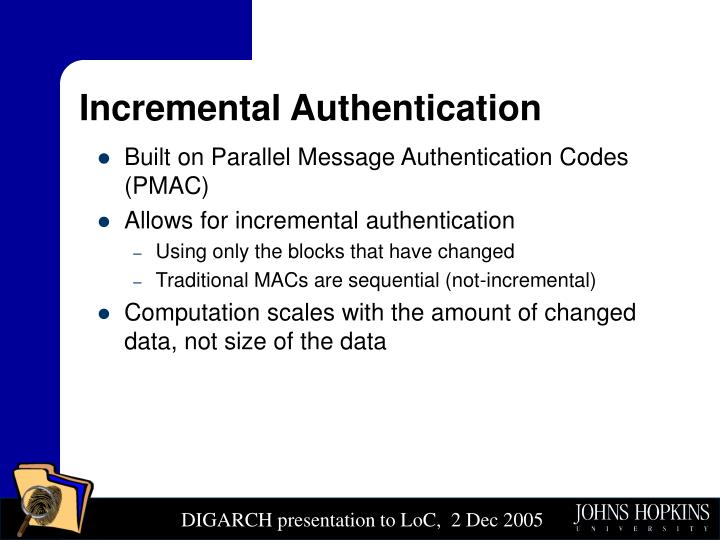 Incremental Authentication