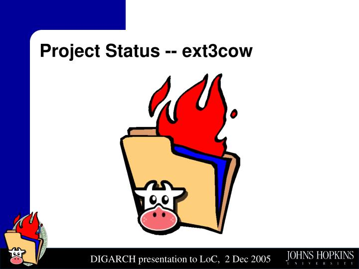 Project Status -- ext3cow