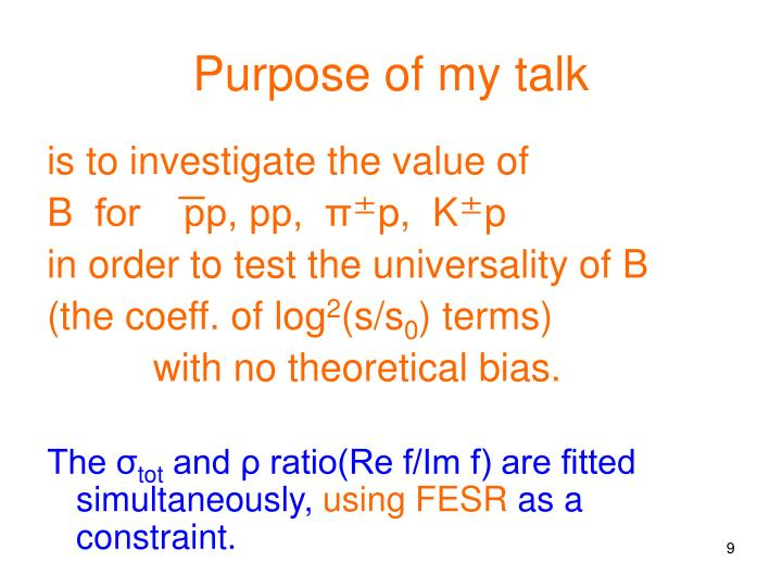 Purpose of my talk
