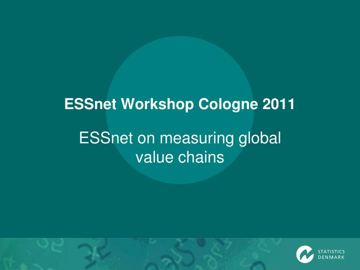 Essnet workshop cologne 2011