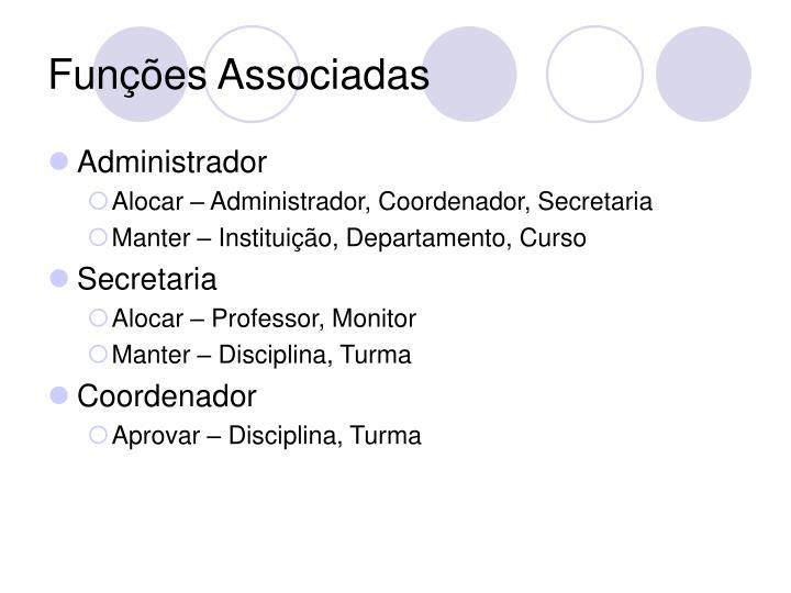 Funções Associadas