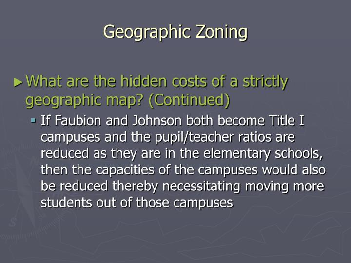 Geographic Zoning