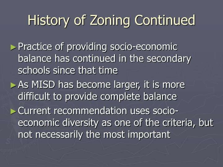 History of zoning continued
