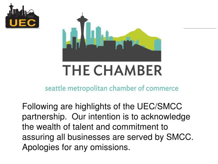 Following are highlights of the UEC/SMCC partnership.  Our intention is to acknowledge the wealth of...