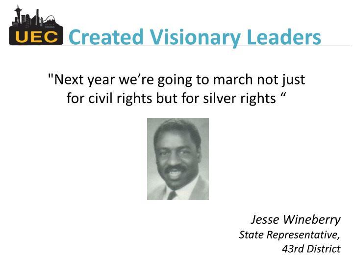 Created Visionary Leaders