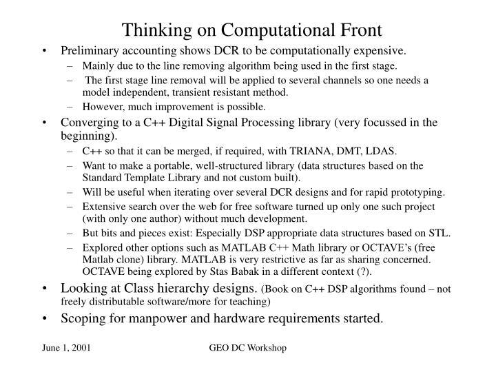 Thinking on Computational Front