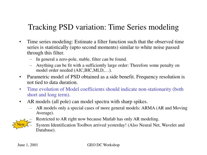 Tracking PSD variation: Time Series modeling