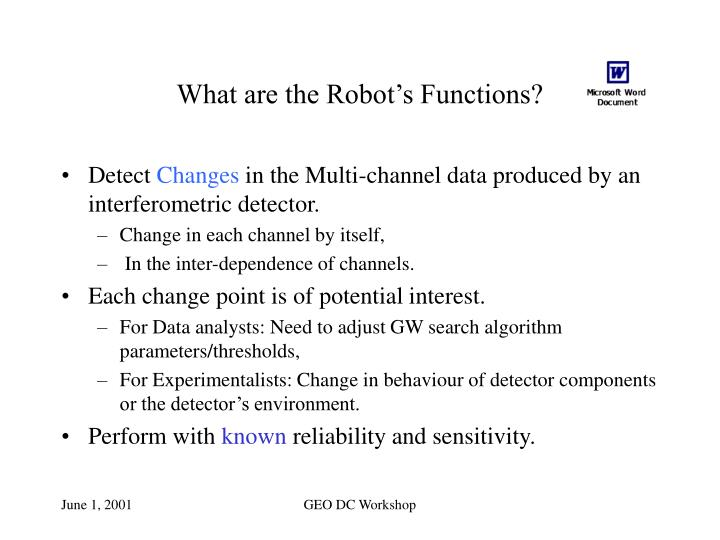 What are the Robot's Functions?