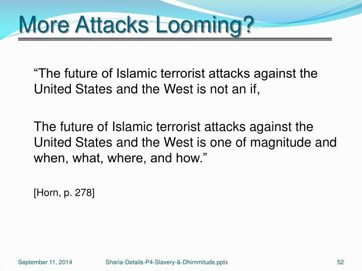 More Attacks Looming?