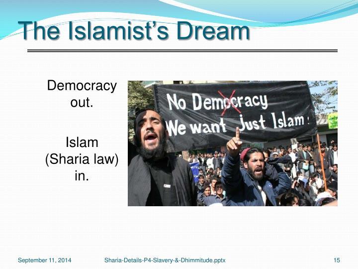 The Islamist's Dream