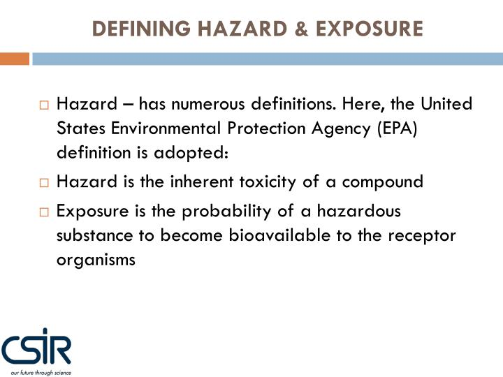 DEFINING HAZARD & EXPOSURE