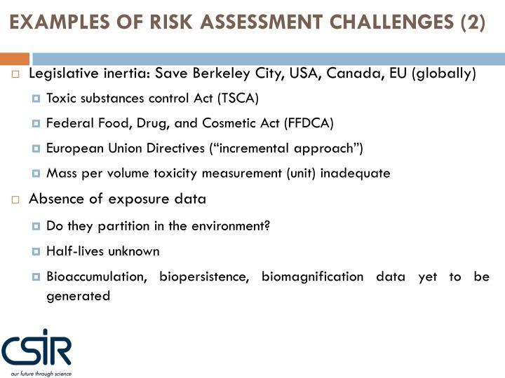 EXAMPLES OF RISK ASSESSMENT CHALLENGES (2)