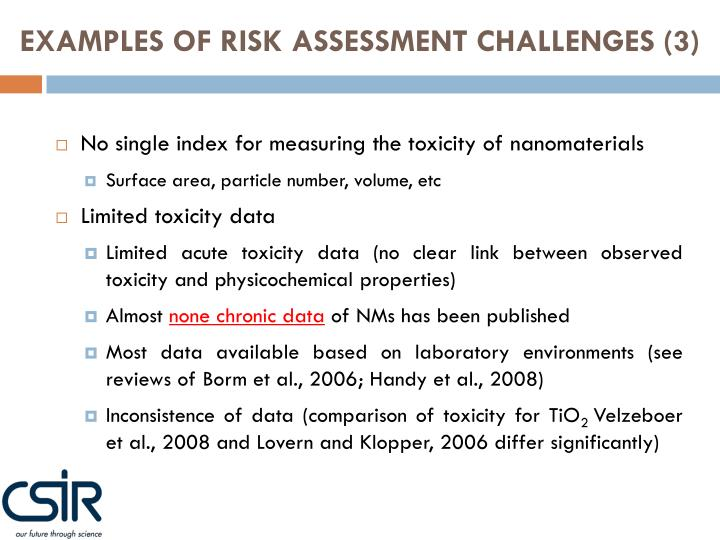 EXAMPLES OF RISK ASSESSMENT CHALLENGES (3)