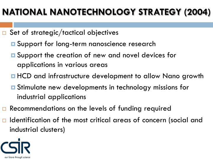 NATIONAL NANOTECHNOLOGY STRATEGY (2004)