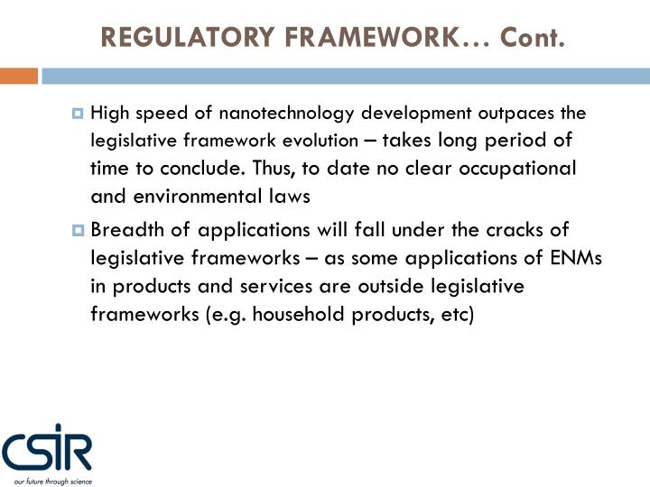 REGULATORY FRAMEWORK… Cont.