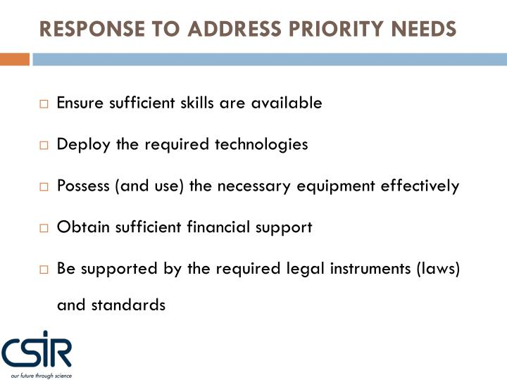 RESPONSE TO ADDRESS PRIORITY NEEDS