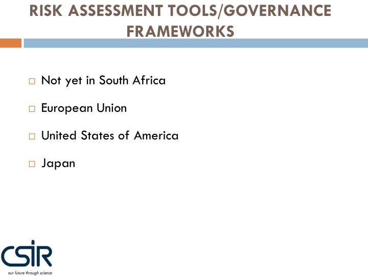RISK ASSESSMENT TOOLS/GOVERNANCE FRAMEWORKS