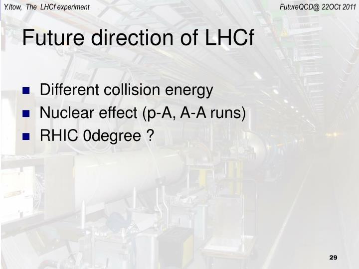 Future direction of LHCf