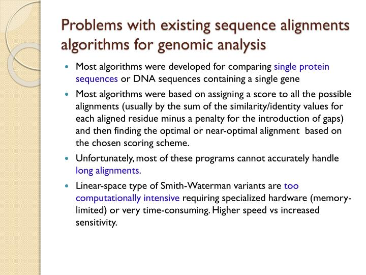 Problems with existing sequence alignments algorithms for genomic analysis