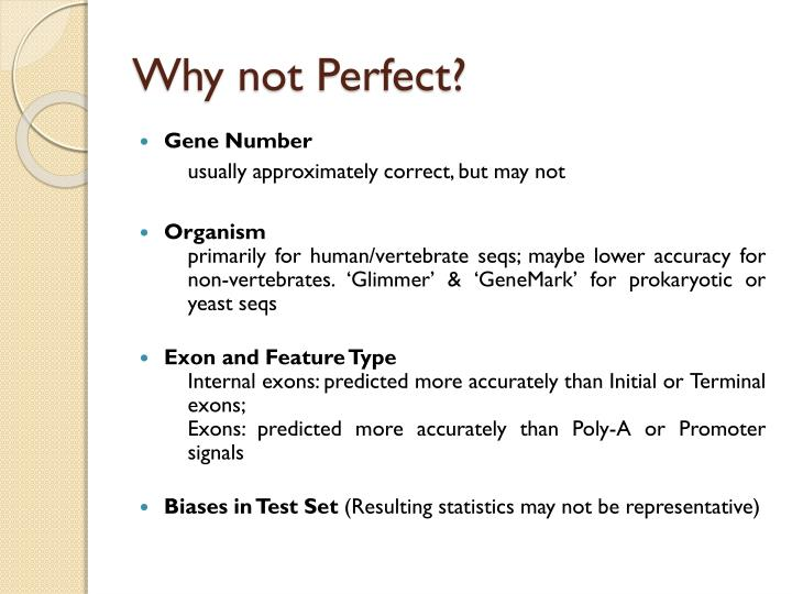 Why not Perfect?