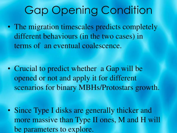 Gap Opening Condition