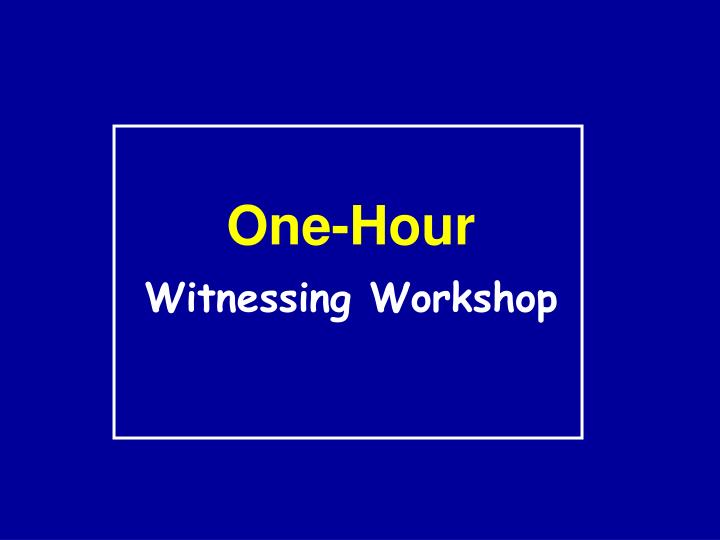 One-Hour
