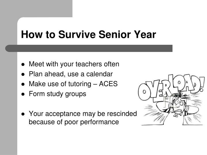 How to Survive Senior Year
