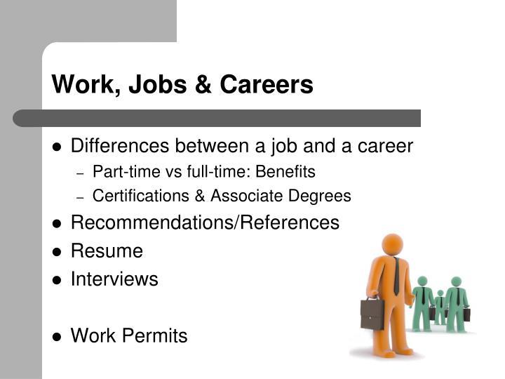 Work, Jobs & Careers