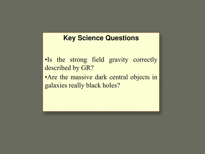 Key Science Questions