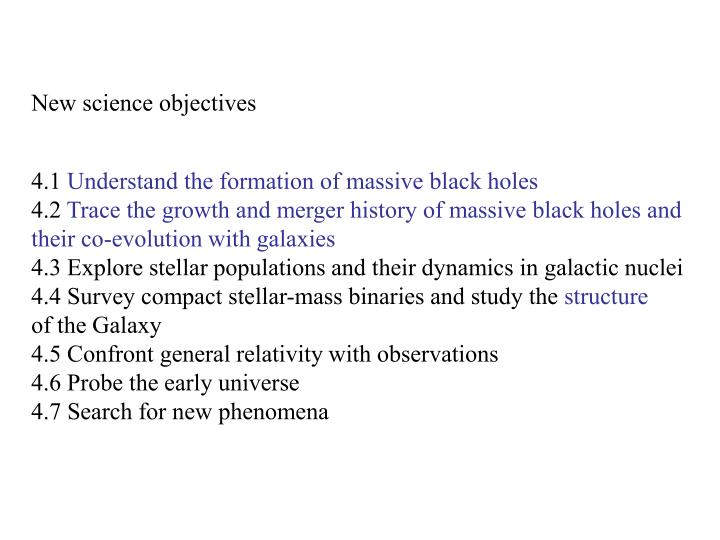 New science objectives