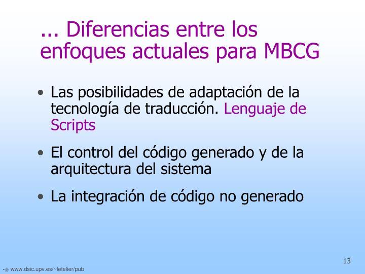 ... Diferencias entre los enfoques actuales para MBCG