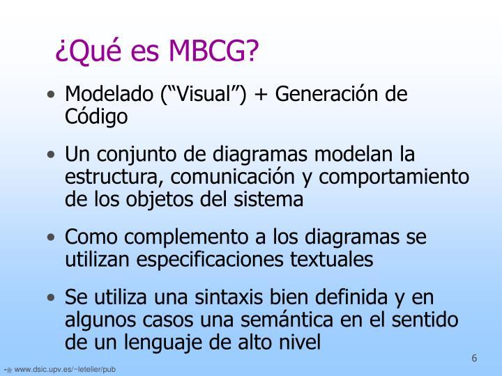 ¿Qué es MBCG?