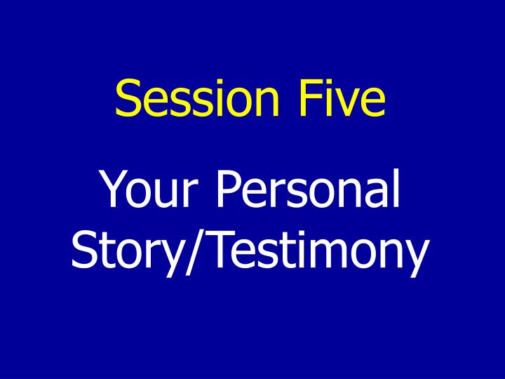 Session Five