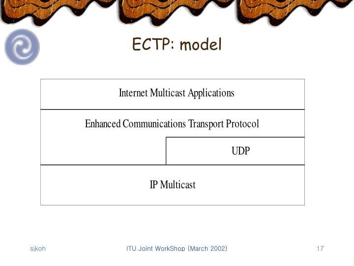 ECTP: model
