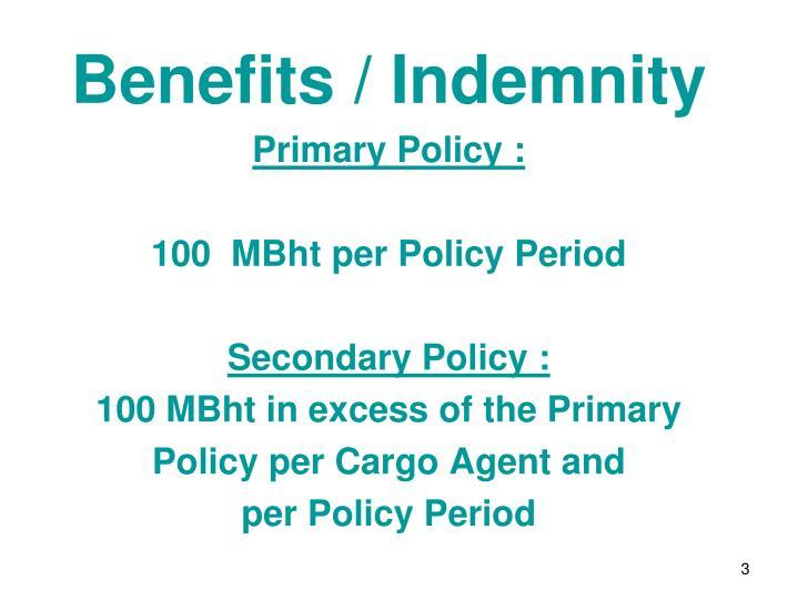 Benefits / Indemnity