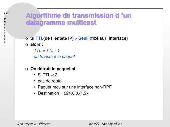 Algorithme de transmission d'un datagramme multicast
