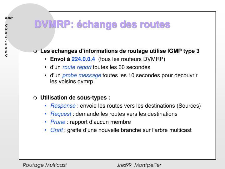 DVMRP: échange des routes