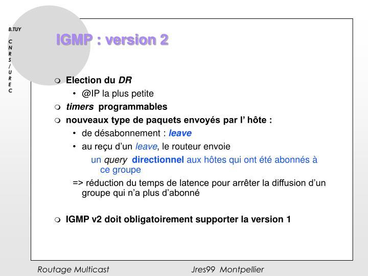 IGMP : version 2