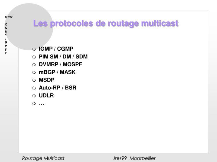 Les protocoles de routage multicast