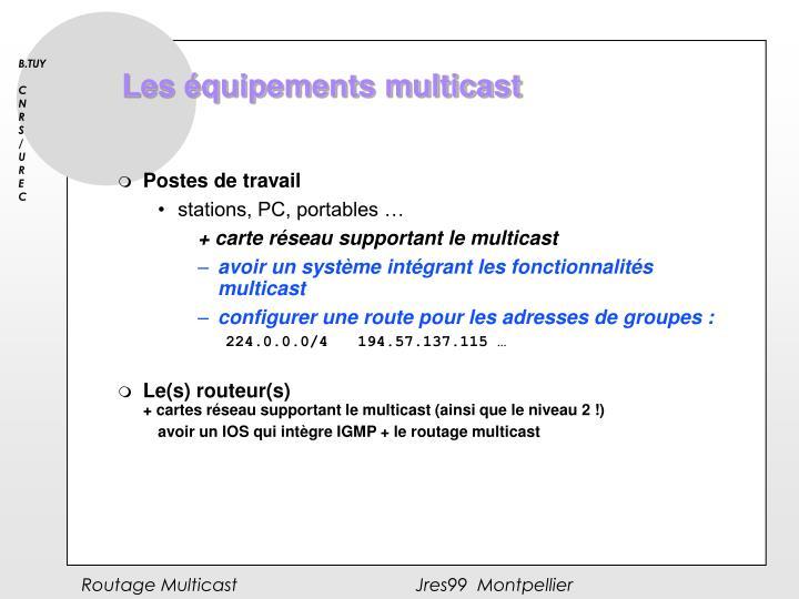 Les équipements multicast