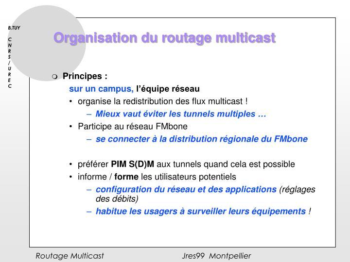 Organisation du routage multicast