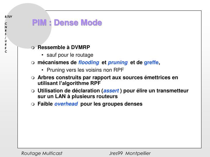 PIM : Dense Mode