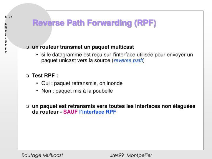 Reverse Path Forwarding (RPF)