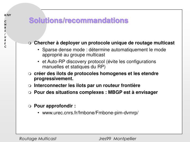 Solutions/recommandations