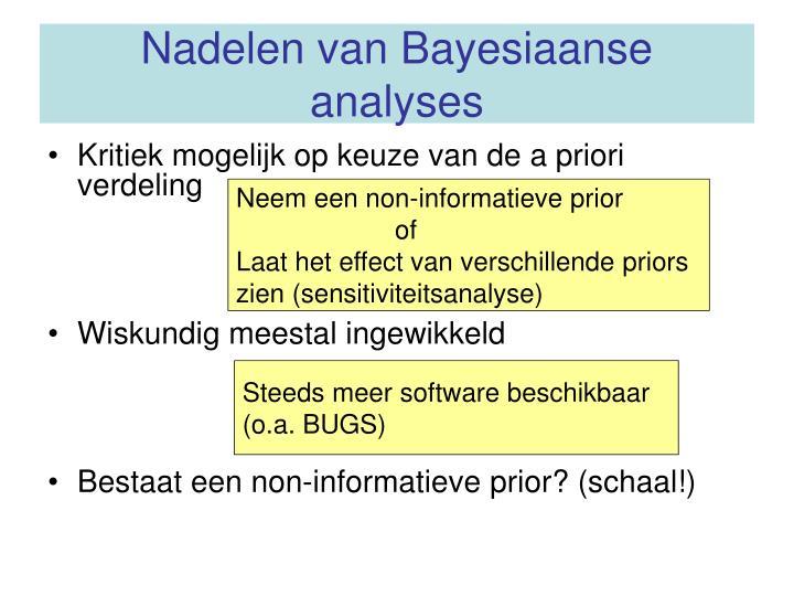 Nadelen van Bayesiaanse analyses