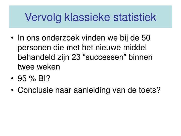 Vervolg klassieke statistiek